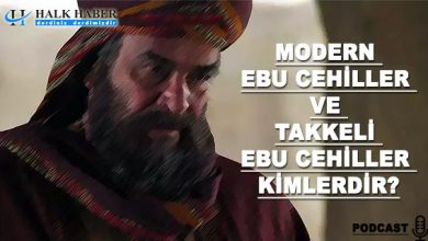 Modern Ebu Cehiller Ve Takkeli Ebu Cehiller Kimlerdir?